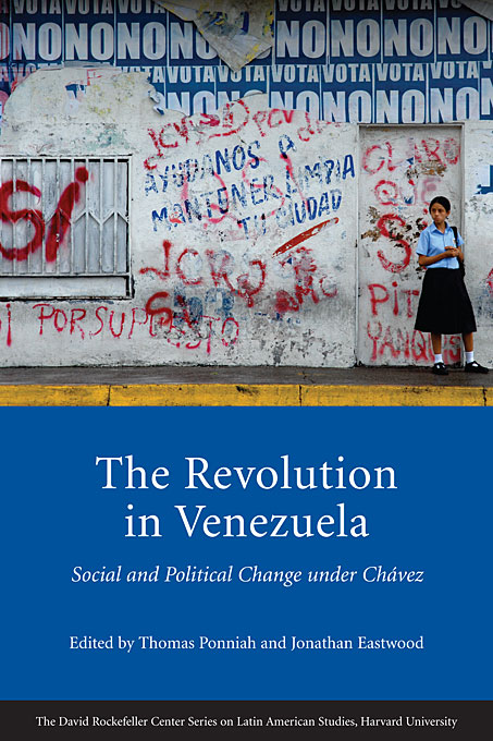 Cover: The Revolution in Venezuela: Social and Political Change under Chávez, from Harvard University Press