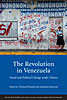 Cover: The Revolution in Venezuela: Social and Political Change under Chávez