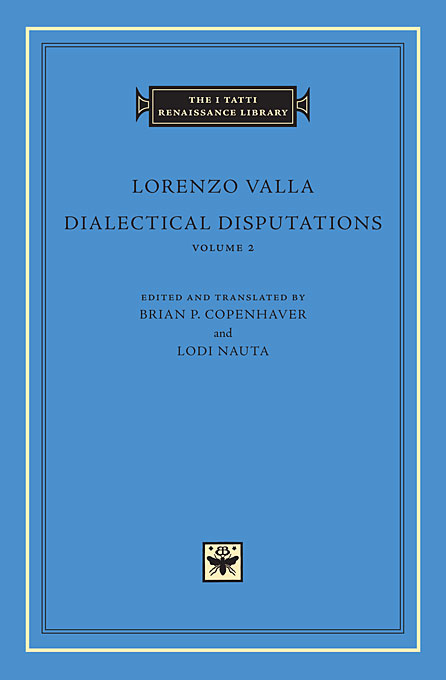 Cover: Dialectical Disputations, Volume 2: Books II-III, from Harvard University Press