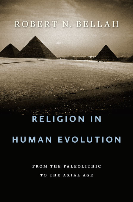 Cover: Religion in Human Evolution: From the Paleolithic to the Axial Age, from Harvard University Press