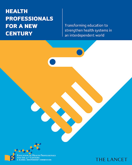 Cover: Health Professionals for a New Century: Transforming Education to Strengthen Health Systems in an Interdependent World, from Harvard University Press