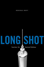 Cover: Long Shot: Vaccines for National Defense