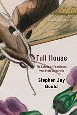 Cover: Full House: The Spread of Excellence from Plato to Darwin