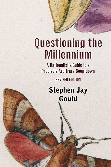 Cover: Questioning the Millennium: A Rationalist's Guide to a Precisely Arbitrary Countdown, Revised Edition, from Harvard University Press
