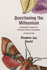Cover: Questioning the Millennium: A Rationalist's Guide to a Precisely Arbitrary Countdown, Revised Edition