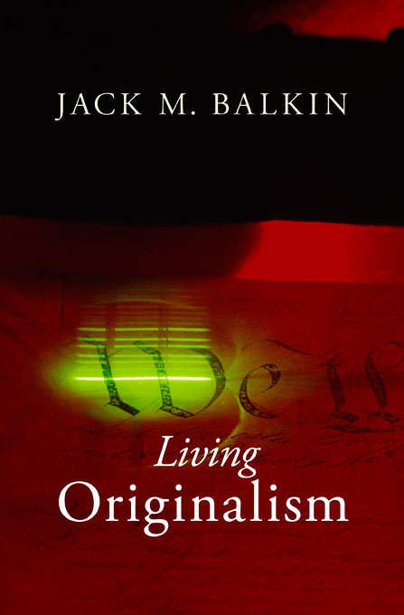 Cover: Living Originalism: , from Harvard University Press