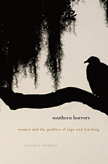 Cover: Southern Horrors: Women and the Politics of Rape and Lynching