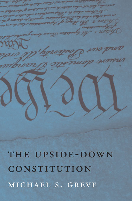 Cover: The Upside-Down Constitution, from Harvard University Press