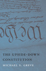 Cover: The Upside-Down Constitution in HARDCOVER