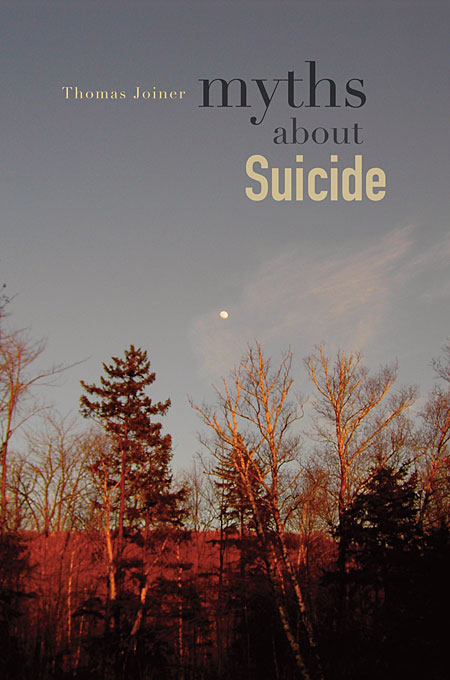 Cover: Myths about Suicide, from Harvard University Press