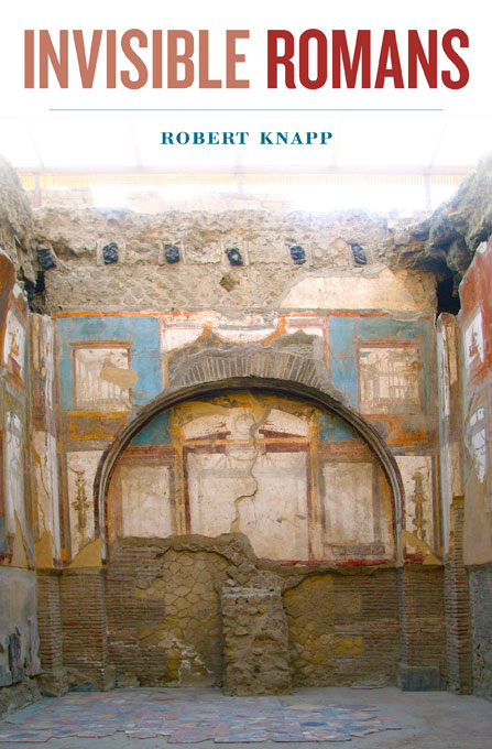 Cover: Invisible Romans, from Harvard University Press