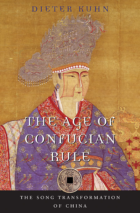 Cover: The Age of Confucian Rule: The Song Transformation of China, from Harvard University Press