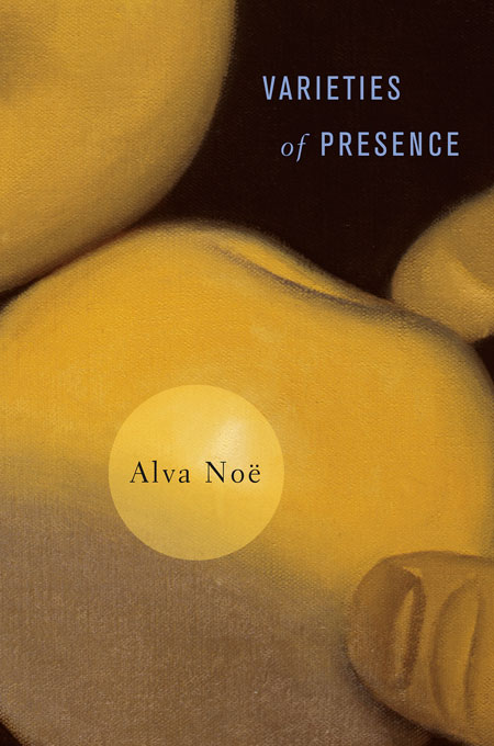 Cover: Varieties of Presence, from Harvard University Press