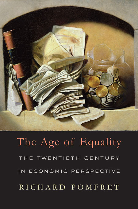 Cover: The Age of Equality: The Twentieth Century in Economic Perspective, from Harvard University Press