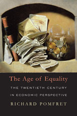 Cover: The Age of Equality: The Twentieth Century in Economic Perspective