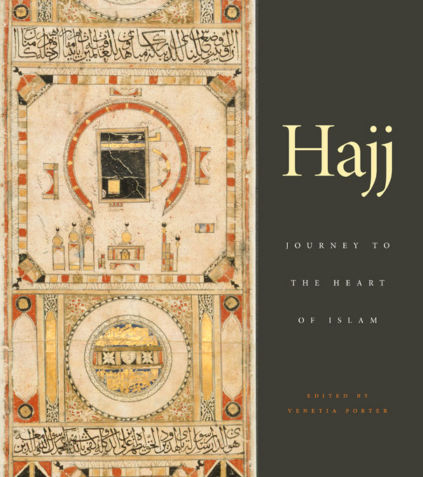 Cover: Hajj: Journey to the Heart of Islam, from Harvard University Press