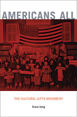 Cover: Americans All: The Cultural Gifts Movement