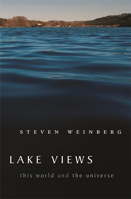 Cover: Lake Views: This World and the Universe, from Harvard University Press