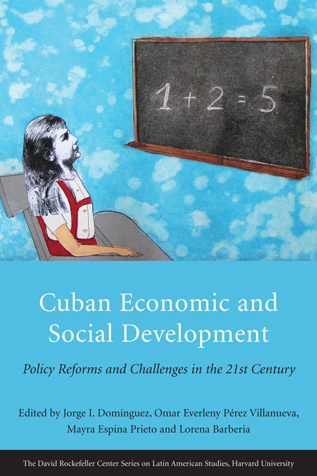 Cover: Cuban Economic and Social Development: Policy Reforms and Challenges in the 21st Century, from Harvard University Press