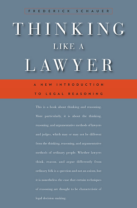 Cover: Thinking Like a Lawyer: A New Introduction to Legal Reasoning, from Harvard University Press