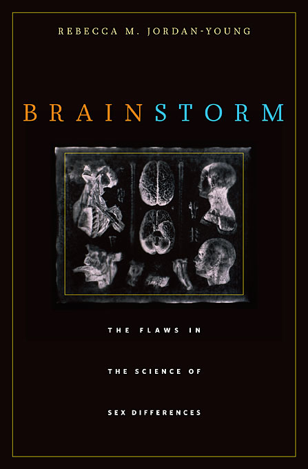 Cover: Brain Storm: The Flaws in the Science of Sex Differences, from Harvard University Press
