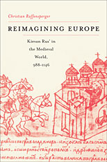 Cover: Reimagining Europe: Kievan Rus' in the Medieval World