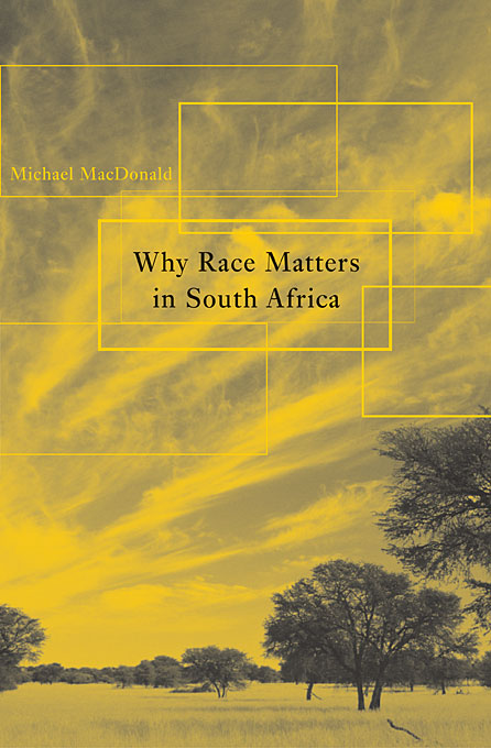 Cover: Why Race Matters in South Africa, from Harvard University Press
