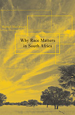 Cover: Why Race Matters in South Africa in PAPERBACK