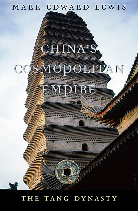 Cover: China's Cosmopolitan Empire: The Tang Dynasty, from Harvard University Press