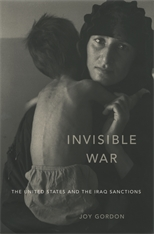 Cover: Invisible War: The United States and the Iraq Sanctions