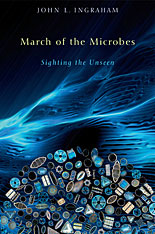 Cover: March of the Microbes: Sighting the Unseen
