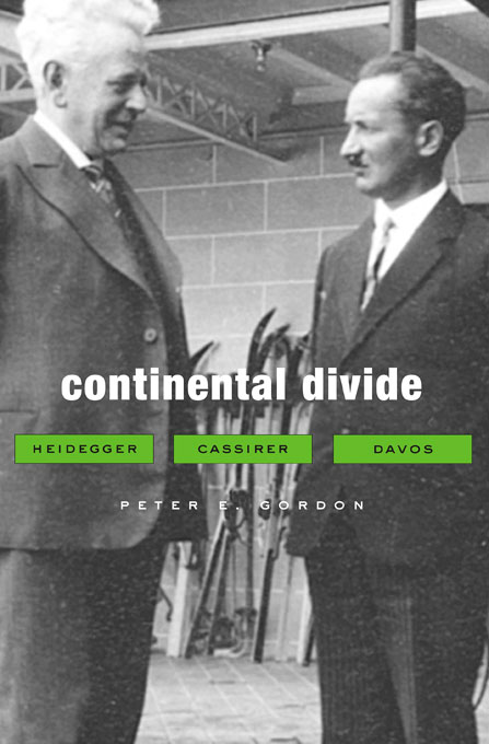 Cover: Continental Divide: Heidegger, Cassirer, Davos, from Harvard University Press