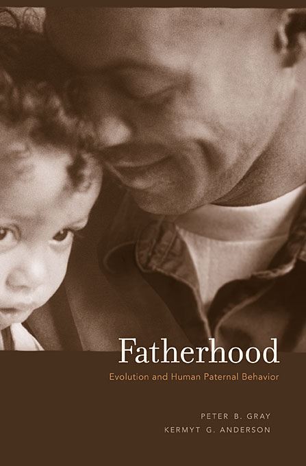 Cover: Fatherhood: Evolution and Human Paternal Behavior, from Harvard University Press