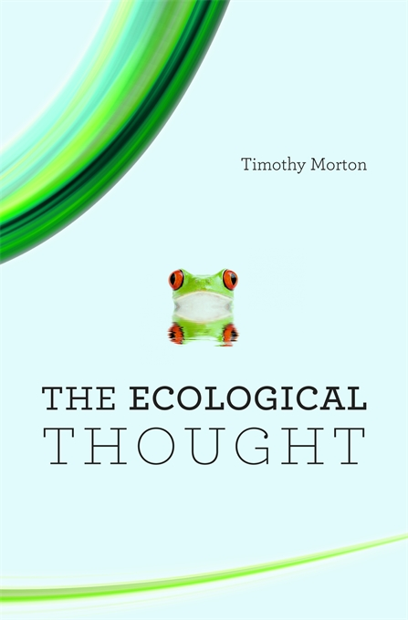 Cover: The Ecological Thought, from Harvard University Press