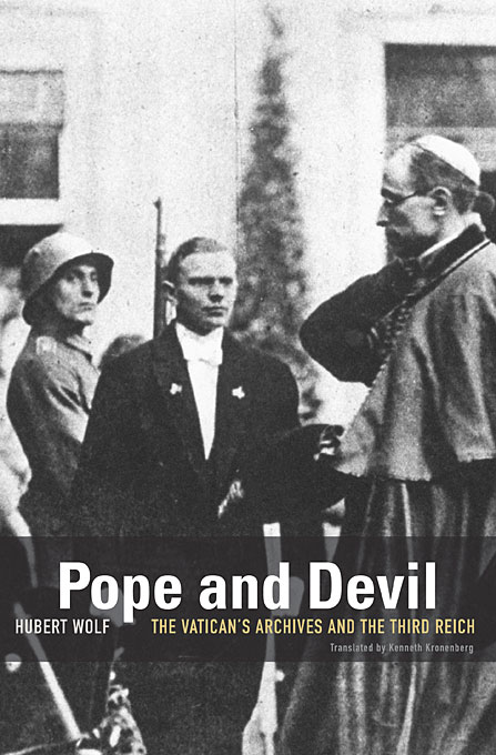Cover: Pope and Devil: The Vatican's Archives and the Third Reich, from Harvard University Press