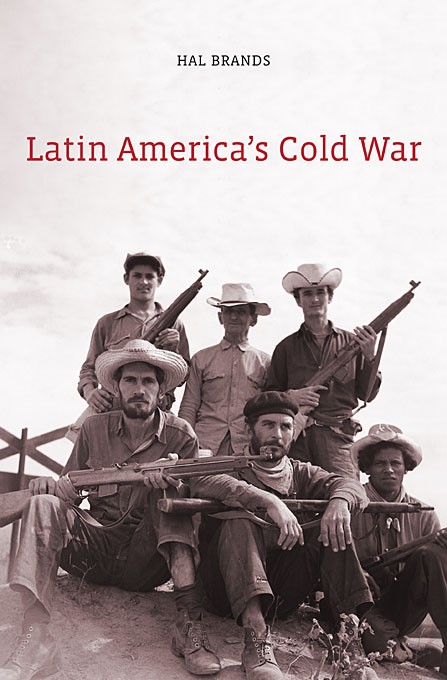Cover: Latin America's Cold War, from Harvard University Press