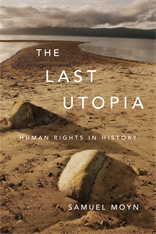 Cover: The Last Utopia: Human Rights in History