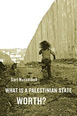 Cover: What Is a Palestinian State Worth? in PAPERBACK