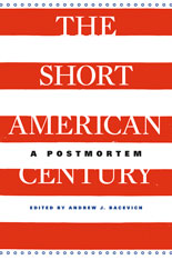 Cover: The Short American Century in HARDCOVER