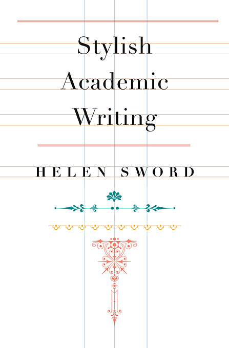 Cover: Stylish Academic Writing, from Harvard University Press