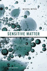 Cover: Sensitive Matter: Foams, Gels, Liquid Crystals, and Other Miracles