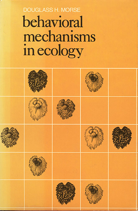 Cover: Behavioral Mechanisms in Ecology, from Harvard University Press