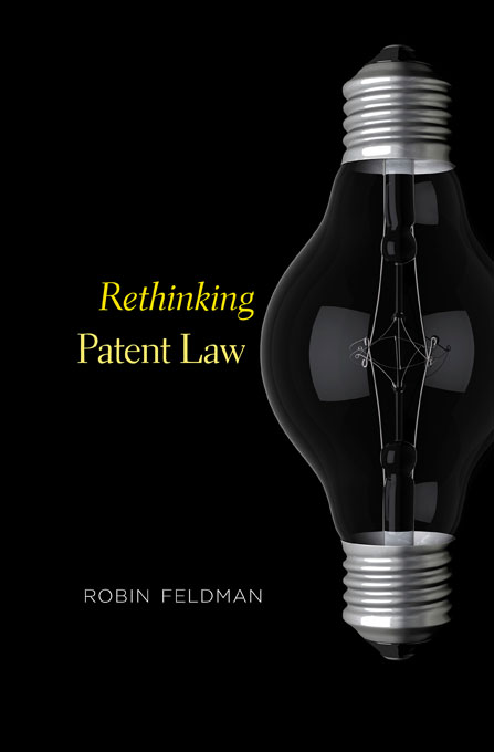 Cover: Rethinking Patent Law, from Harvard University Press