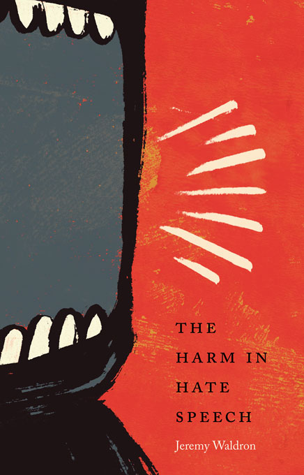 Cover: The Harm in Hate Speech, from Harvard University Press