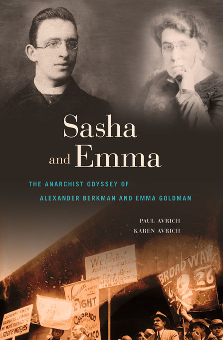Cover: Sasha and Emma: The Anarchist Odyssey of Alexander Berkman and Emma Goldman, from Harvard University Press