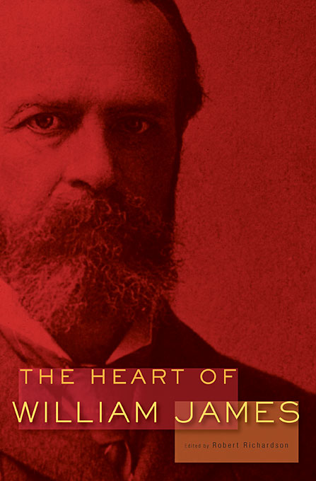 Cover: The Heart of William James, from Harvard University Press