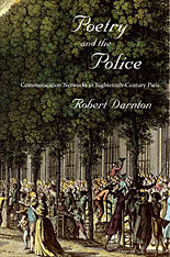 Cover: Poetry and the Police: Communication Networks in Eighteenth-Century Paris