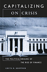 Cover: Capitalizing on Crisis: The Political Origins of the Rise of Finance