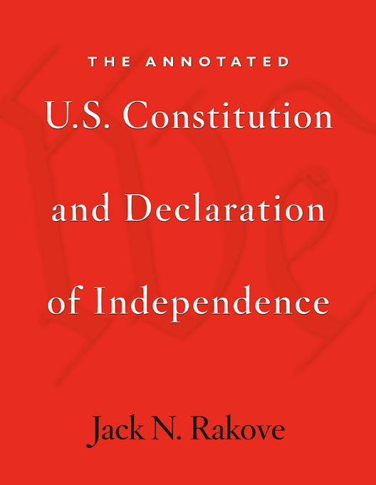 Cover: The Annotated U.S. Constitution and Declaration of Independence, from Harvard University Press