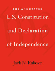 Cover: The Annotated U.S. Constitution and Declaration of Independence in PAPERBACK